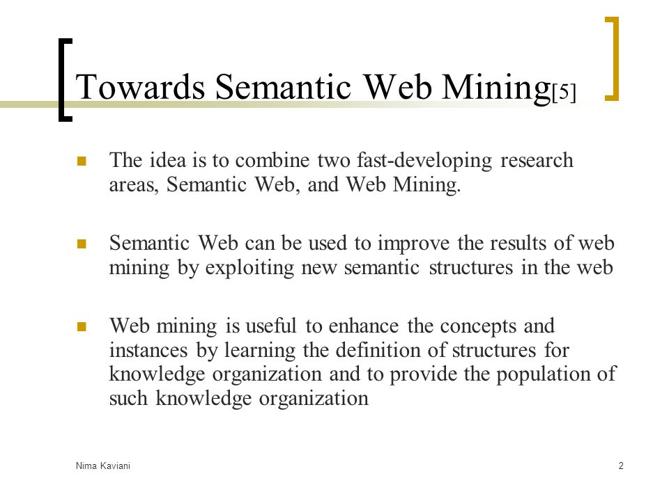 Towards Semantic Web Mining[5]